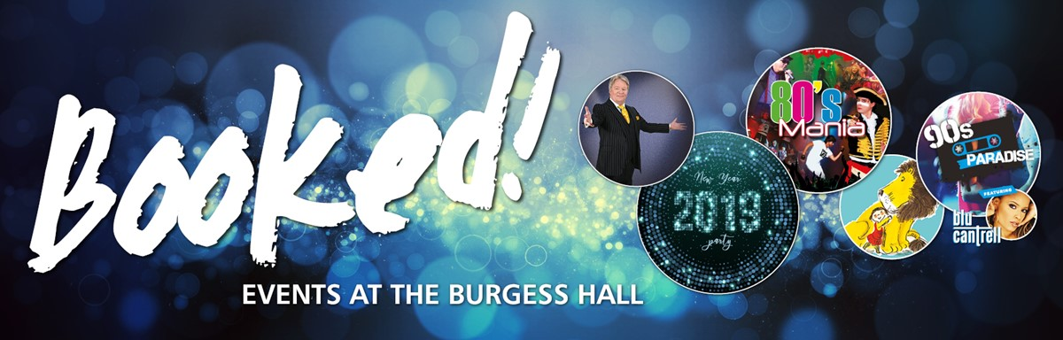 Upcoming Events at Burgess Hall September 2018 - January 2019